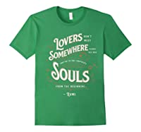Lovers Somewhere Classic Love Quote Valentines Day T Shirt Forest Green
