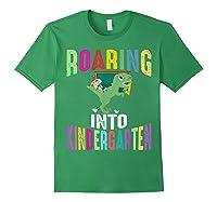 Happy First Day Of School Roaring Into Kindergarten Dinosaur Shirts Forest Green