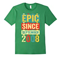 Epic Since September 2008 T-shirt- 11 Years Old Shirt Gift Forest Green