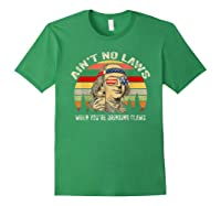 Vintage Ain T No Laws When You Re Drinking Claws Funny Shirt Forest Green