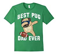 Dabbing Pug Dog Football Dad Funny Fathers Day Out Shirts Forest Green