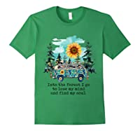 Sunflower Into The Forest I Go To Lose My Mind Hippie Shirt Forest Green