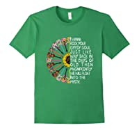 I Wanna Rock Your Gypsy Soul Just Like Way Back In The Day Shirts Forest Green