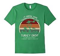 Thanksgiving Turkey Funny Wkrp Turkey Drop Shirts Forest Green