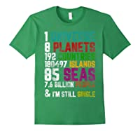 Single Tshirt I Am Single Funny T Shirt For Forest Green