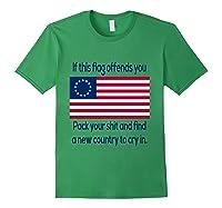 Offensive Betsy Ross Flag Shirt T-shirt Forest Green