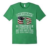 Veteran Don T Thank Me Veterans Day T Shirt Forest Green