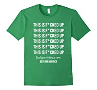 Beto O Rourke This Is Fucked Up President Gift Shirts Forest Green
