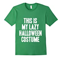 This Is My Lazy Halloween Costume Halloween Gift Shirts Forest Green