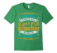 Optometry Optometrist Shirts Forest Green