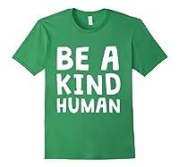 Be A Kind Human Tea Kindness Math School Anti Bully Shirts Forest Green