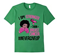 I Am Stronger Than Breast Cancer Cancer Awareness Month T Shirt Forest Green