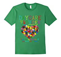 Daycare Provider Tshirt Appreciation Gift Childcare Tea T Shirt Forest Green