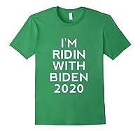 Ridin With Biden Shirt Vote Joe Biden For President 2020 Top T Shirt Forest Green