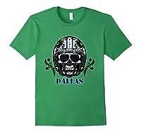 Dallas Football Helmet Sugar Skull Day Of The Dead T Shirt Forest Green
