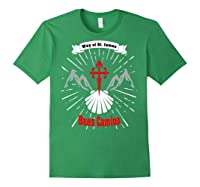 Saint James Buen Camino Way To Santiago De Compostela Gift Shirts Forest Green