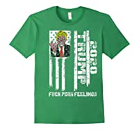 Trump 2020 F Your Feelings Funny Donald Trump Election 2020 T Shirt Forest Green