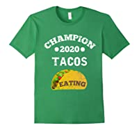 Champion 2020 Tacos Eating Funny Mexican Taco Christmas Gift Shirts Forest Green