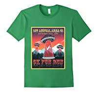 Alien Ufo 5k Fun Run Storm Area 51 Shirts Forest Green