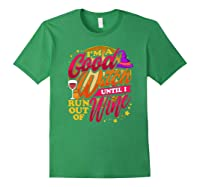 Good Witch Wine Funny Halloween Drinking Trick Or Treat Shirts Forest Green