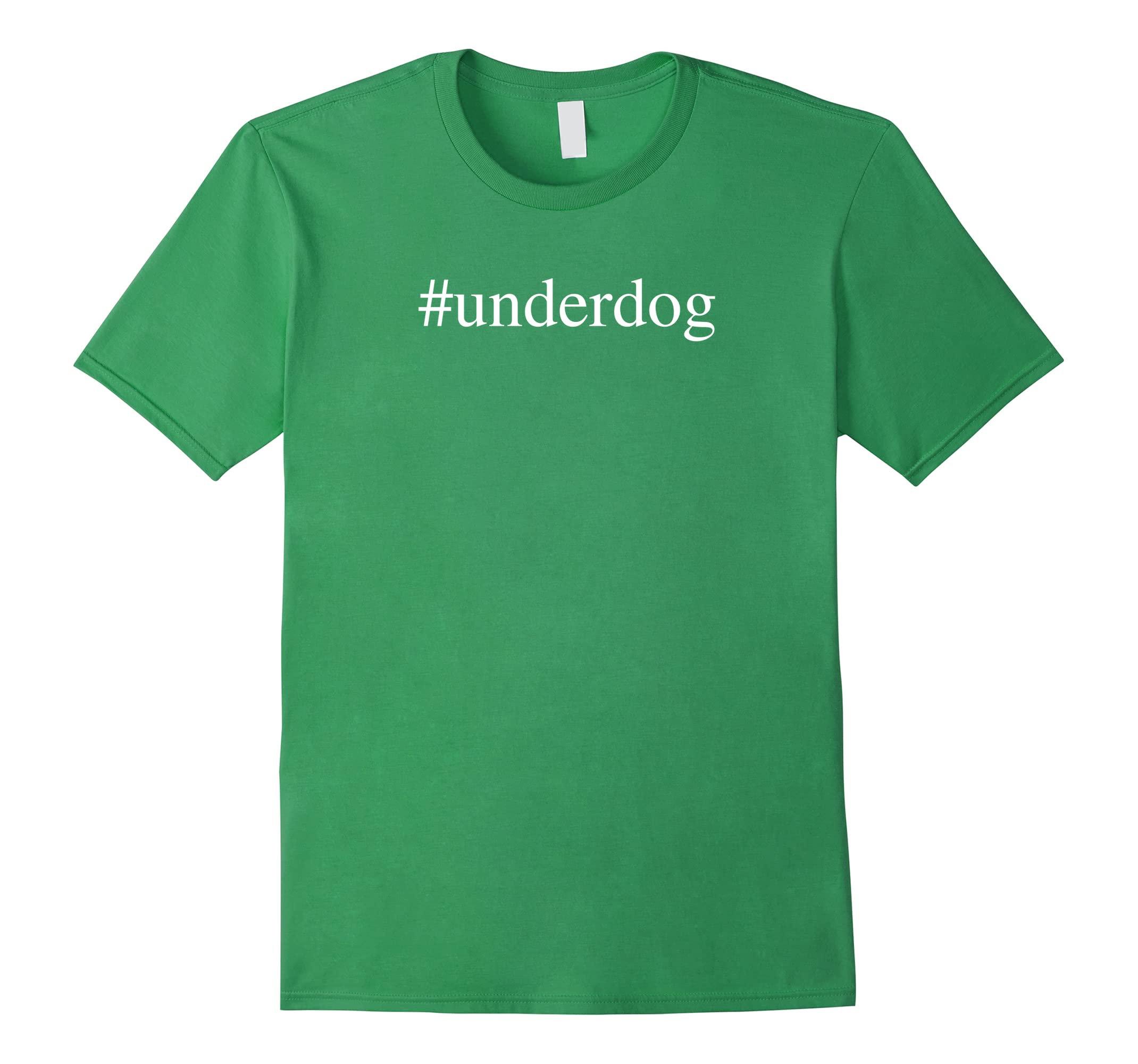 #underdog Novelty T-shirt for Sports Teams-RT