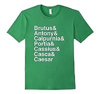 Shakespeare Julius Caesar Character List T Shirt Forest Green