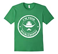 I M Your Huckleberry Old West T Shirt For Cow Mustache Forest Green