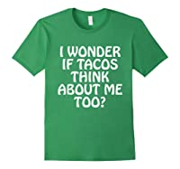 Wonder F Tacos Think About Me Too Shirts Forest Green