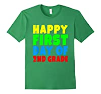 Happy First Day Of Second Grade School For 2nd Grade Shirts Forest Green