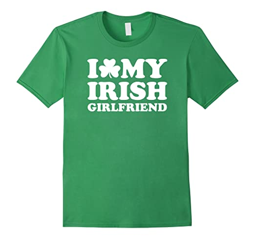 I love my irish girlfriend