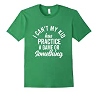 I Can't My Has Practice Shirt Busy Family Vintage (dark) Forest Green
