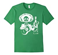 Mariachi Skeleton With Tequila Dia De Los Muertos Shirts Forest Green