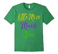 Little Miss Mardi Gras Shirt For Cute Girls Mardi Gras Forest Green
