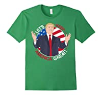 Let's Keep America Trump 2020 T-shirt Forest Green