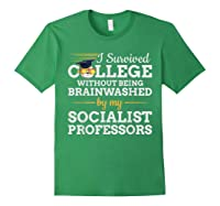 Anti Socialism Capitalism College Graduate I Survived Shirts Forest Green