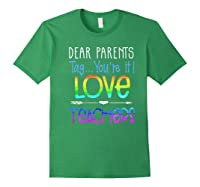 Dear Parents Tag You're It Love Teas Funny Tea Gift Premium T-shirt Forest Green