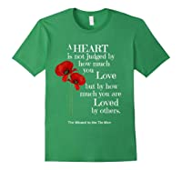 Wizard Of Oz Quote A Heart Is Not Judged Wizard To Tin Man Shirts Forest Green