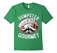 Funny Raccoon Dumpster Gourmet Shirts Forest Green