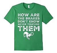 Stunt Bmx Bandits Bike Riding Quotes Tee T Shirt Gift Idea Forest Green