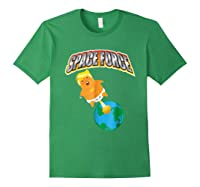 Anti Space Force Funny Donald Trump Gift Shirts Forest Green