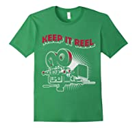 Funny Keep It Real Filmmakers Film Lovers Gift Shirts Forest Green