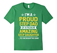 Proud Step Dad Of A Freaking Amazing Step Daughter 2 Shirts Forest Green