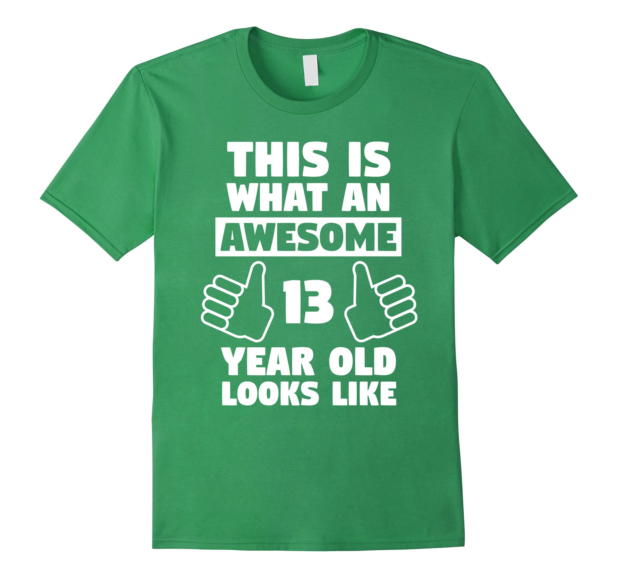 Awesome 13 Year Old Birthday Gift Funny 13th Shirt Ah My One