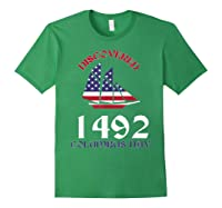 Discovered 1492 Columbus Day Shirts Forest Green