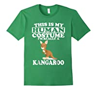 This Is My Human Costume I'm Really A Kangaroo Funny Shirts Forest Green