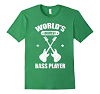 World's Okayest Bass Guitar Player Funny Music Lover Shirts Forest Green