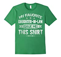 My Favorite Daughter-in-law Gave Me This Shirt Father's Day T-shirt Forest Green