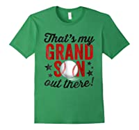 That's My Grandson Out There Baseball Grandpa Shirts Forest Green