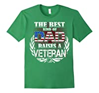 Veteran Father's Day Gift Best Dad Raises A Veteran Shirts Forest Green