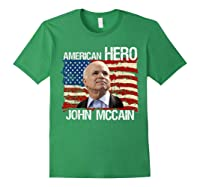 John Mccain American Hero Retro Flag Usa Shirts Forest Green